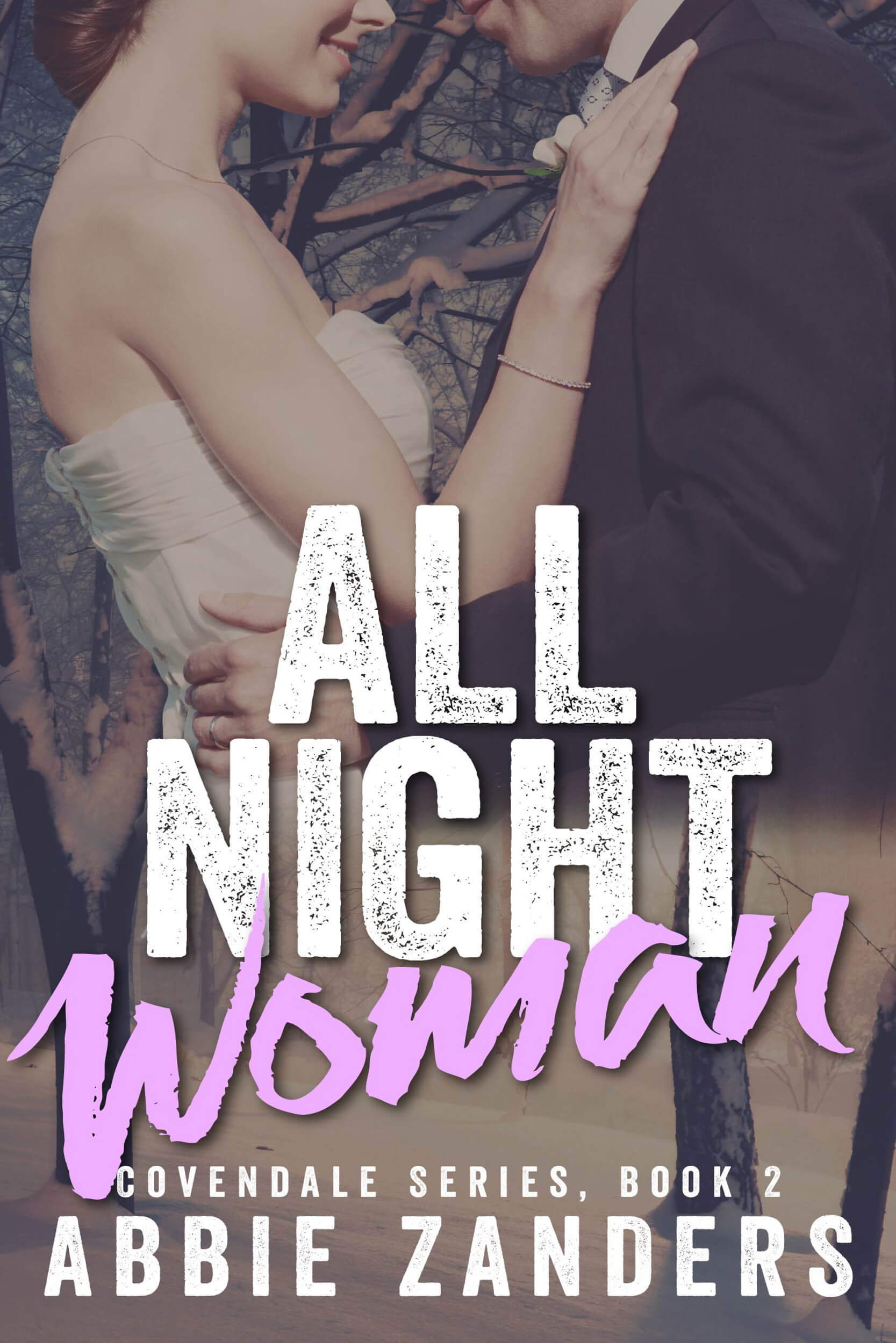 All Night Woman (Covendale, Book 2)