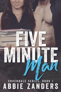 Five Minute Man (Covendale, Book 1)
