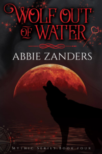 Wolf Out of Water (Mythic, Book 4)