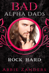Bad Alpha Dads Rock Hard 1667×2500