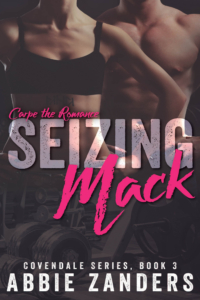 Seizing Mack (Covendale, Book 3)